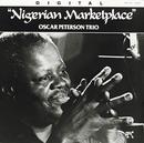 ナイジェリアン・マーケットプレイス/The Oscar Peterson Trio