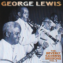 The Beverly Caverns Sessions, Vol. 2/George Lewis