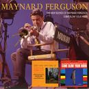 The New Sounds Of Maynard Ferguson/Come Blow Your Horn/Maynard Ferguson