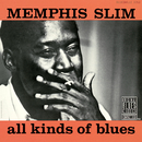 All Kinds Of Blues/Memphis Slim