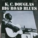 Big Road Blues/K.C. Douglas