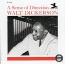 A Sense Of Direction/Walt Dickerson