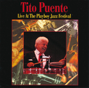 Live At The Playboy Jazz Festival/Tito Puente