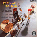 George Lewis Of New Orleans/George Lewis