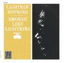 Smokes Like Lightnin'/Lightnin' Hopkins