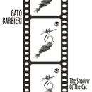 The Shadow Of The Cat/Gato Barbieri