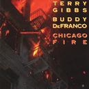 Chicago Fire (Live)/Terry Gibbs, Buddy De Franco