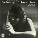 """Claire Austin Sings """"When Your Lover Has Gone""""/Claire Austin"""