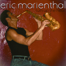 Turn Up The Heat/Eric Marienthal