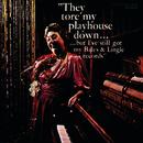 They Tore My Playhouse Down..../Burt Bales, Paul Lingle