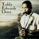 Back To Avalon/Teddy Edwards Octet