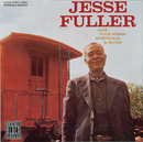 Jazz, Folk Songs, Spirituals, & Blues/Jesse Fuller