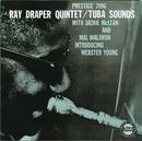 Tuba Sounds/Ray Draper Quintet