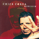 Change/Chick Corea, Origin