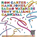 Carnval/Ron Carter, Hank Jones, Sadao Watanabe, Tony Williams