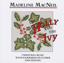 The Holly And The Ivy (Remastered)/Madeline MacNeil