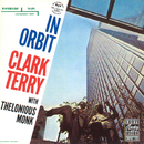 In Orbit (Reissue)/Clark Terry, Thelonious Monk