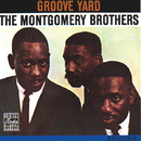 Groove Yard/The Montgomery Brothers