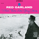 When There Are Grey Skies/Red Garland