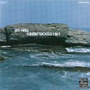 Where Would I Be?/Jim Hall
