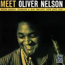 Meet Oliver Nelson/Oliver Nelson