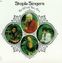 Be What You Are (Reissue)/The Staple Singers