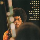I've Known Rivers And Other Bodies/Gary Bartz
