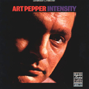Intensity (Reissue)/Art Pepper