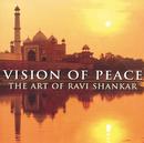 Vision Of Peace - The Art Of Ravi Shankar/Ravi Shankar