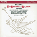 Brahms: Ein Deutsches Requiem/Schicksalslied/Gundula Janowitz, Tom Krause, Wiener Staatsopernchor, Wiener Philharmoniker, Bernard Haitink