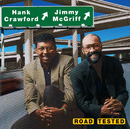Road Tested/Hank Crawford, Jimmy McGriff