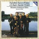 Pachelbel: Canon and Gigue / Händel: Sonata G Major Op. 5 No. 4 / Vivaldi: Sonata D Minor, RV 63, 'La Follia' / Bach: Orchestersuite Nr. 2 H Moll BWV 1067/Musica Antiqua Köln, Reinhard Goebel