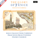 Gabrieli: The Glory of Venice/The Choir of King's College, Cambridge, The Philip Jones Brass Ensemble, Stephen Cleobury
