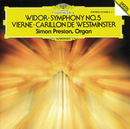 Vierne: Carillon de Westminster / Widor: Symphony No. 5/Simon Preston