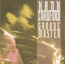 Groove Master/ハンク・クロフォード