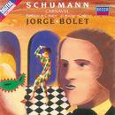 Schumann: Carnaval/Fantasie/Jorge Bolet
