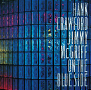 On The Blue Side/Hank Crawford, Jimmy McGriff