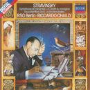 Stravinsky: Symphony of Psalms etc./Berlin Radio Chorus, Radio-Symphonie-Orchester Berlin, Riccardo Chailly