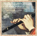 Vivaldi / Valentine / Sarri: Flute Concertos/Musica Antiqua Köln, Reinhard Goebel