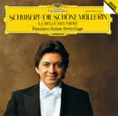 Schubert: Die Schöne Müllerin D795/Irwin Gage, Francisco Araiza