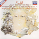 Fauré: Pelléas et Mélisande/Pavane/Fantasie, etc./Academy of St. Martin  in  the Fields Chorus, Academy of St. Martin in the Fields, Sir Neville Marriner