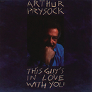 This Guy's In Love WithYou/Arthur Prysock
