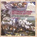 Handel: Dettingen Te Deum; Dettingen Anthem/The English Concert, Simon Preston, The Choir Of Westminster Abbey, Trevor Pinnock