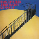 Steppin' Up/Hank Crawford, Jimmy McGriff