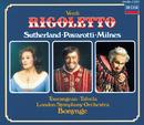 Verdi: Rigoletto/Dame Joan Sutherland, Luciano Pavarotti, Sherrill Milnes, London Symphony Orchestra, Richard Bonynge