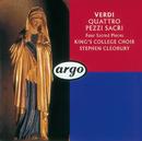 Verdi: Four Sacred Pieces; Pater Noster/The Choir of King's College, Cambridge, Cambridge University Musical Society Chorus, Stephen Cleobury
