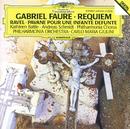 Fauré: Requiem / Ravel: Pavane pour une infante défunte/Kathleen Battle, Andreas Schmidt, Philharmonia Orchestra, Carlo Maria Giulini, Philharmonia Chorus