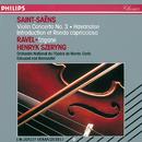 Saint-Saëns: Violin Concerto No. 3; Havanaise; Introduction et Rondo Capriccioso / Ravel: Tzigane/Henryk Szeryng, Orchestre National de l'Opéra de Monte-Carlo, Eduard van Remoortel