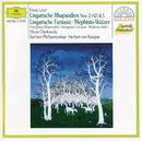 Liszt: Hungarian Rhapsodies Nos.2 & 5; Hungarian Fantasia; Mephisto Waltz/Berliner Philharmoniker, Herbert von Karajan