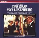 Franz Lehár: Der Graf von Luxemburg (QS)/Symphonieorchester Graunke, Walter Goldschmidt